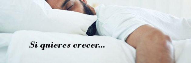 Si quieres crecer…Descansa